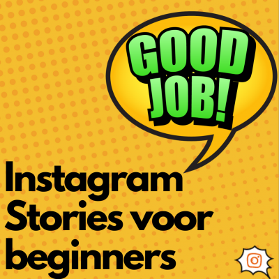 Instagram Stories maken in 3 stappen